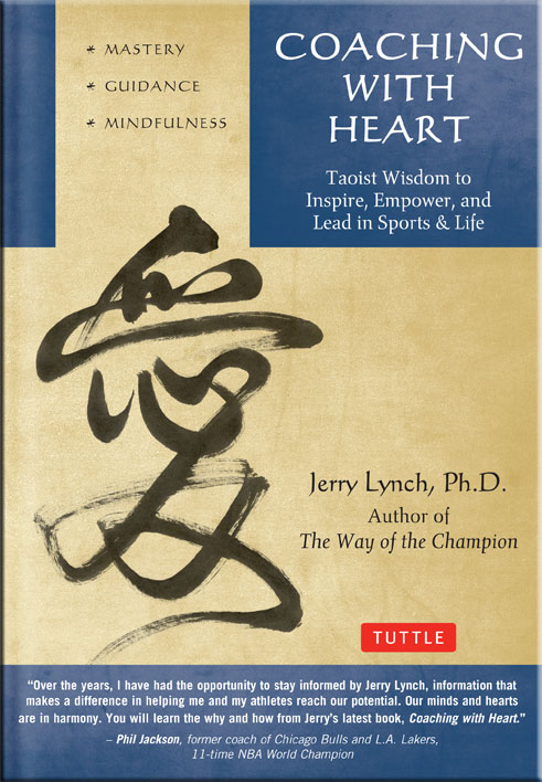 Coaching with Heart by Dr. Jerry Lynch