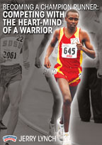 Becoming a Champion Runner: Competing with the Heart-Mind of a Warrior